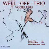 WELL OFF – VOGELFREI
